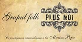 """Image of Grupul Plus Noi lansează albumul """"Demidulce"""""""